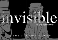Invisible to the naked eyes [short comic]